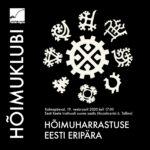 Hõimuklubis saab kuulda hõimuharrastusest ja soomeugrilusest Eestis