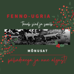 Fenno-Ugria Asutuse jõulutervitus